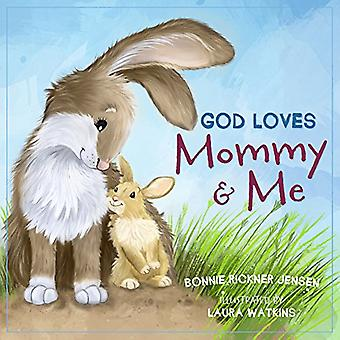 Dieu aime maman et moi [cartonné]