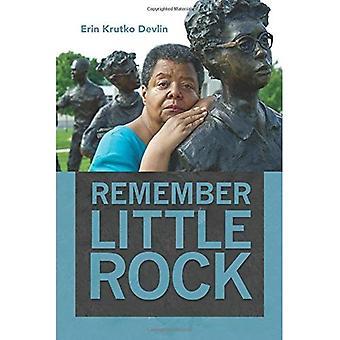 Kom ihåg Little Rock (offentlig historia i historiskt perspektiv)