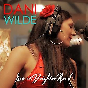 Dani Wilde - Live at Brighton Road [CD] USA import
