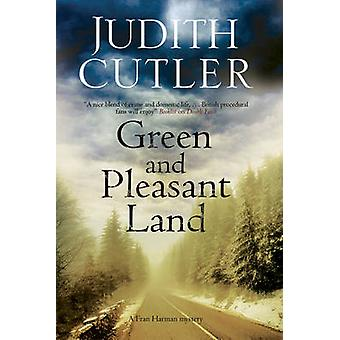 Green and Pleasant Land by Cutler & Judith