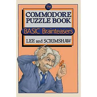 De Commodore puzzel boek elementaire Brainteasers door LEE