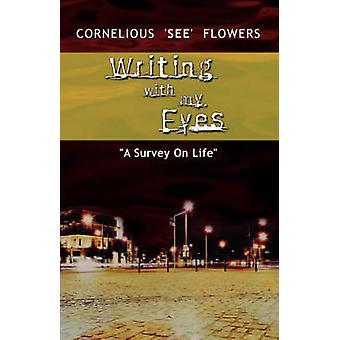 Mit meinen Augen von Blumen & Cornelious schreiben