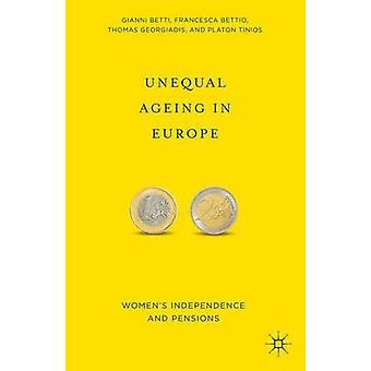 Ungleiche Alterung in Europa von Bettio & Francesca