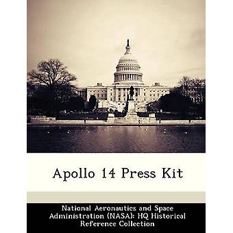 Apollo 14 Press Kit by National Aeronautics and Space Administr
