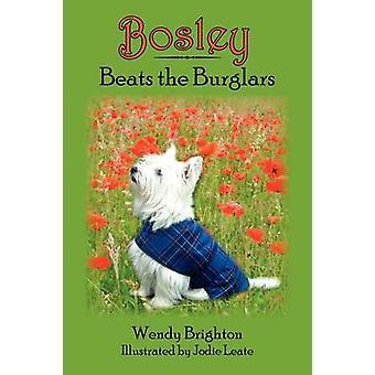 Bosley Beats the Burglars by Brighton & Wendy