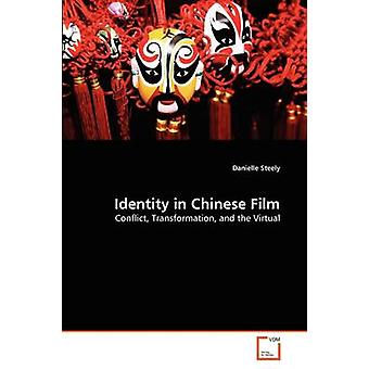 Identity in Chinese Film by Steely & Danielle