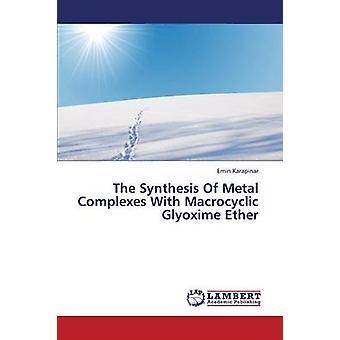 Syntesen af Metal komplekser med Macrocyclic Glyoxime Ether af Karapinar Emin
