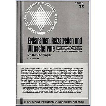 Erdstrahlen Reizstreifen und Wnschelrute by Kritzinger & H.H.