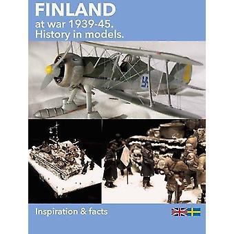 فنلندا في الحرب - 1939-45 المجلد 1 - التاريخ في النماذج - 1 من قبل غارديني الحضري