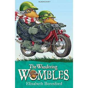 The Wandering Wombles by Elisabeth Beresford - Nick Price - 978140880