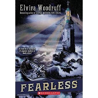 Fearless by Elvira Woodruff - 9780439677042 Book