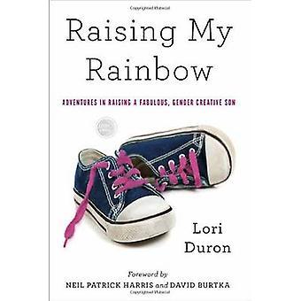 Raising My Rainbow - Adventures in Raising a Fabulous - Gender Creativ
