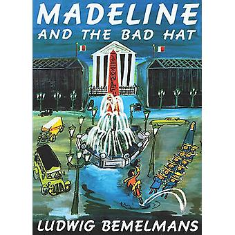 Madeline and the Bad Hat by Ludwig Bemelmans - 9780808523512 Book