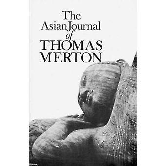 The Asian Journal of Thomas Merton by Thomas Merton - 9780811205702 B