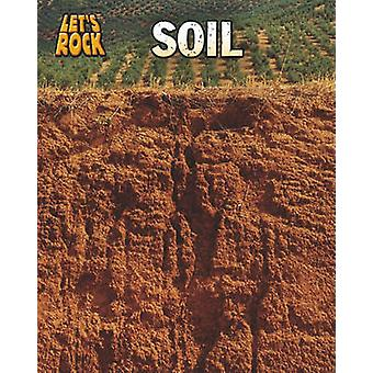 Soil (Lets Rock) by Richard Spilsbury - 9781432946937 Book