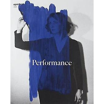Performance - Aperture 221 by Michael Famighetti - 9781597113243 Book