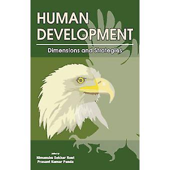 Human Development - Dimensions & Strategies by Prasant Kumar Panda - H