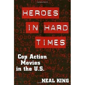 Hjältar i hårda tider - Cop actionfilmer i USA av Neal King - 97