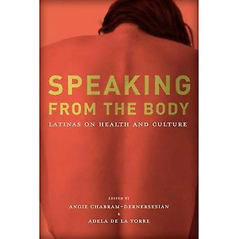 Spreken van het lichaam: Latinas over gezondheid en cultuur