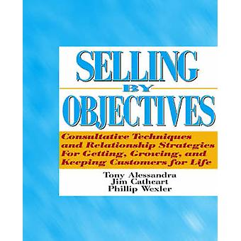 Selling by Objectives by Alessandra & Tony