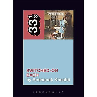 Wendy Carlos's Switched-On Bach (33 1/3)