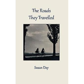 The Roads They Travelled by Day & Susan