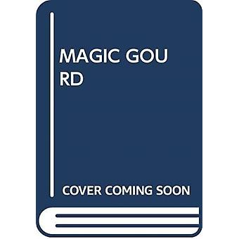 MAGIC GOURD by Scholastic
