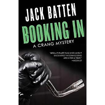 Booking in - A Crang Mystery by Jack Batten - 9781459736917 Book