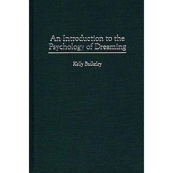 Een inleiding tot de psychologie van Dreaming door Bulkeley & Kelly