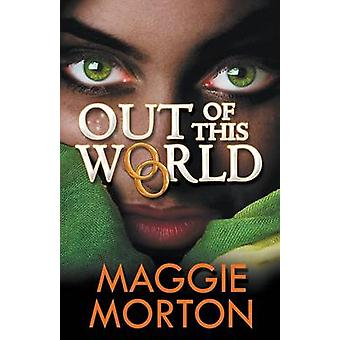 Out of this World by Morton & Maggie