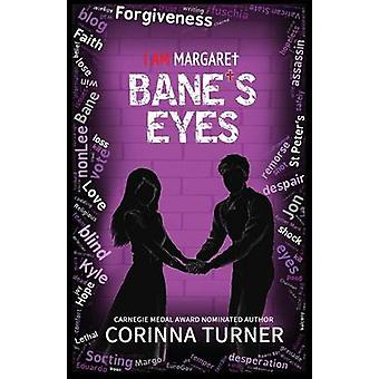 Banes Eyes by Turner & Corinna