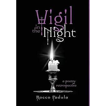 Vigil in the Night by Padula & Rocco