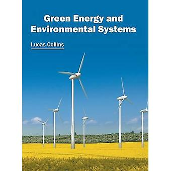 Green Energy and Environmental Systems by Collins & Lucas