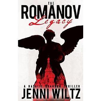 The Romanov Legacy A Natalie Brandon Thriller by Wiltz & Jenni