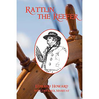 Rattlin the Reefer by Howard & Edward