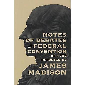 Notater på debattene i 1787 av James Madis føderale konvensjonen
