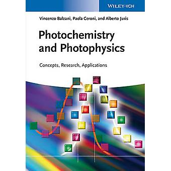 Photochemistry and Photophysics - Concepts - Research - Applications b
