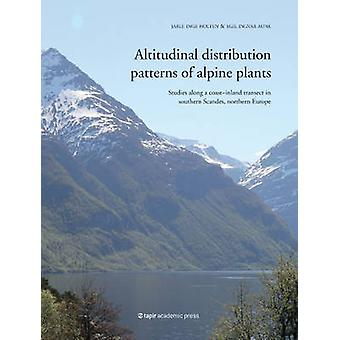 Altitudinal Distribution Patterns of Alpine Plants - Studies Along a C