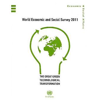 World Economic and Social Survey 2011 - The Great Green Technological