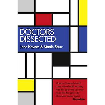 Doctors Dissected by Jane Haynes - 9780704374058 Book
