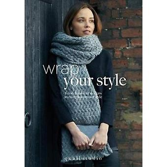 Wrap Your Style - 8 Cosy Hand Knit Designs To Compliment Your Style by