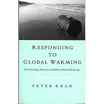 Responding to Global Warming - The Technology - Economics and Politics