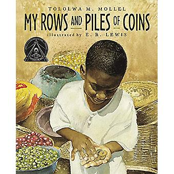 My Rows and Piles of Coins door Tololwa M. Mollel - 9780358124474 Boek