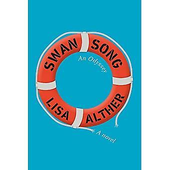 Schwanenlied: Eine Odyssee