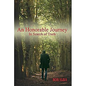 En hæderlig rejse: På jagt efter sandheden