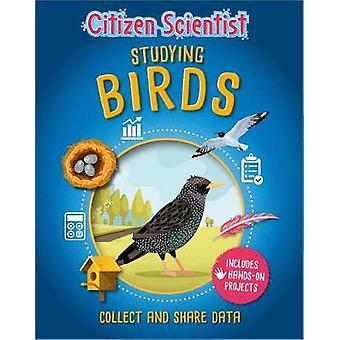 Studying Birds Citizen Scientist