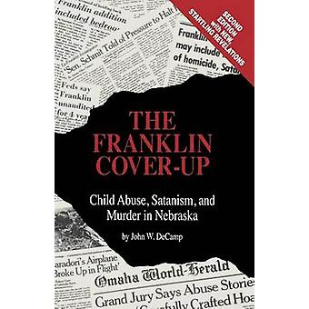The Franklin Cover-Up by John W DeCamp - 9780963215802 Book