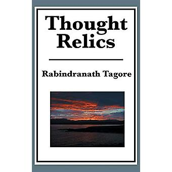 Thought Relics by Rabindranath Tagore - 9781515435518 Book
