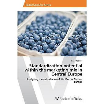 Standardization Potential Within the Marketing Mix in Central Europe
