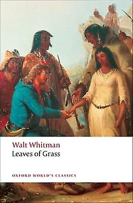 Leaves of Grass 9780199539000 by Walt Whitman